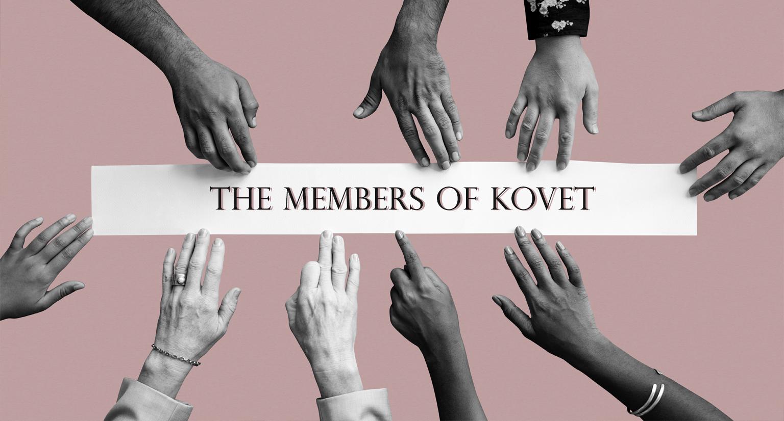 The Key Members of Kovet